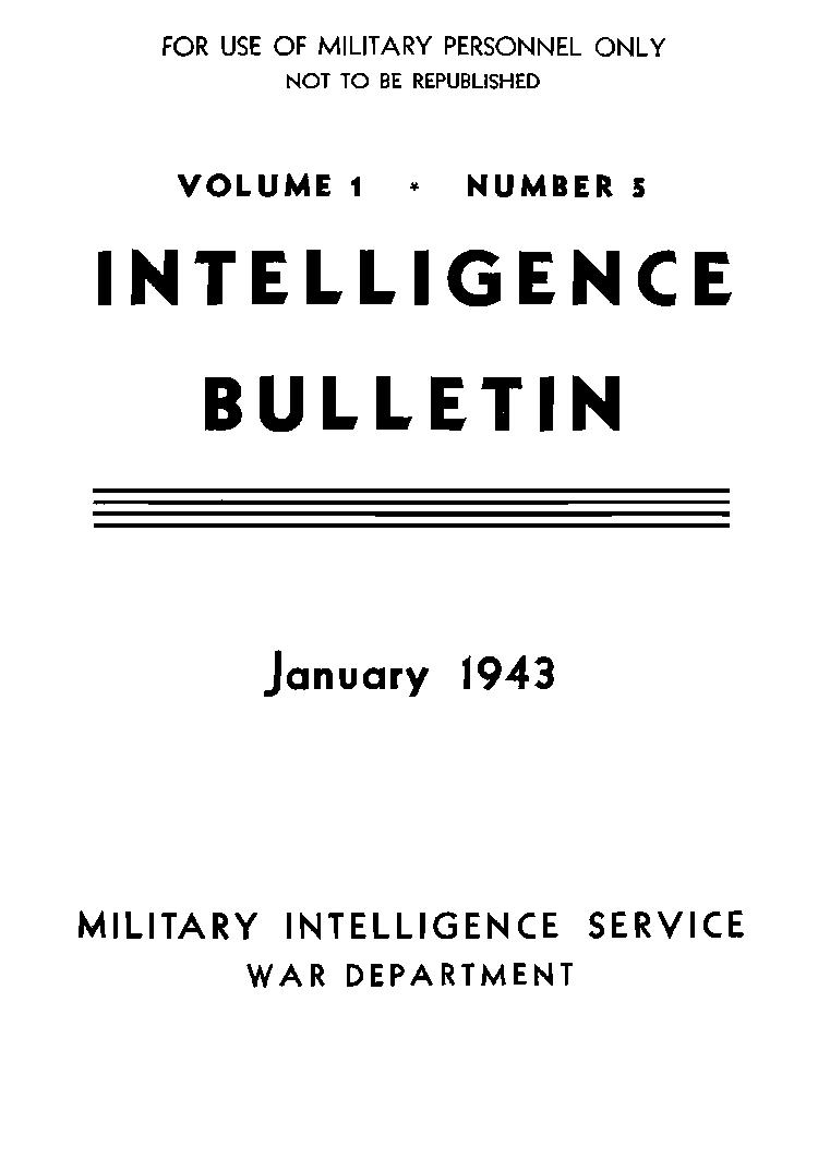 United States. War Department - 1943-01 Intelligence Bulletin Vol 01 No 05