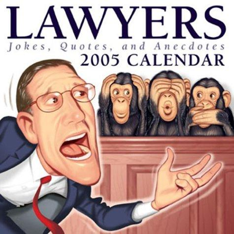 Lawyers: Jokes,Quotes And Anecdotes