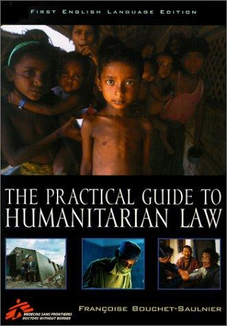 Download The practical guide to humanitarian law