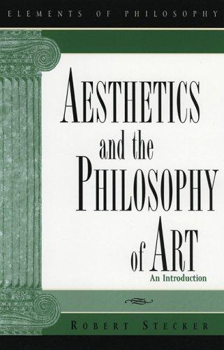 Download Aesthetics and the Philosophy of Art