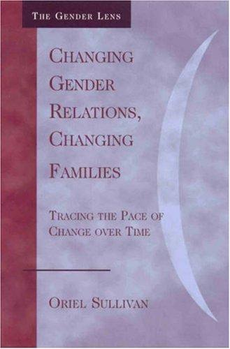Download Changing Gender Relations, Changing Families