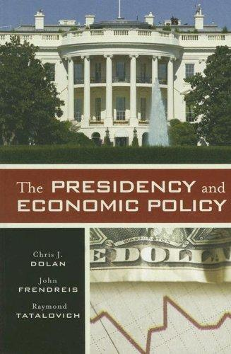 Download The Presidency and Economic Policy