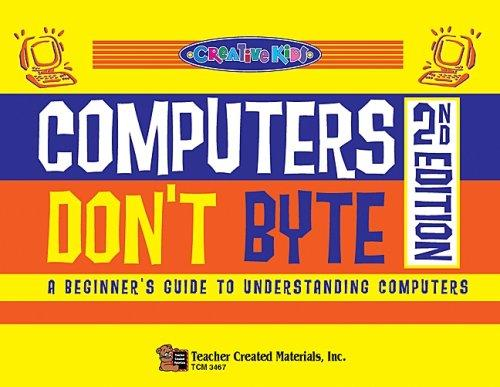 Computers don't byte
