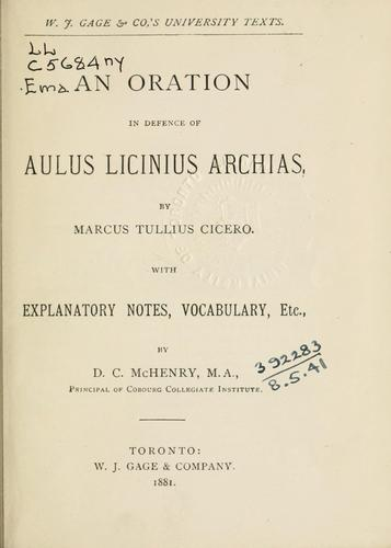 An oration in defence of Aulus Licinius Archias