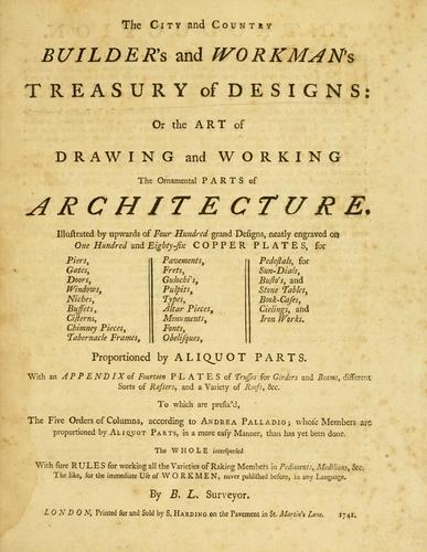 Download The city and country builder's and workman's treasury of designs