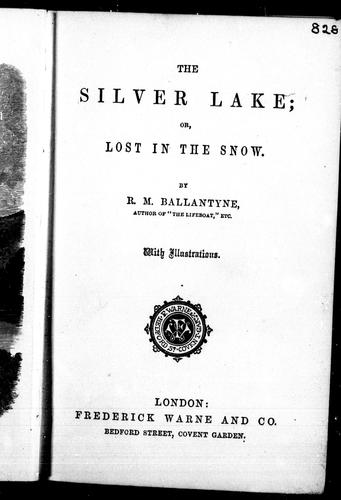 The silver lake, or, Lost in the snow