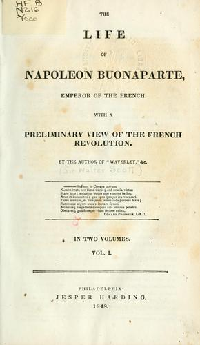 Life of Napoleon Buonaparte, Emperor of the French