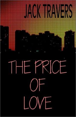 The Price of Love, Travers, Jack