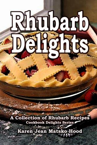 Download Rhubarb Delights Cookbook