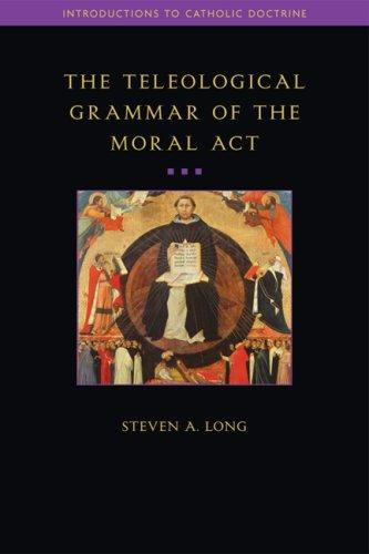 Download The Teleological Grammar of the Moral Act
