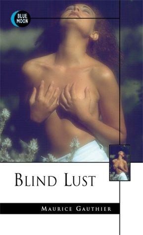 Download Blind Lust (Blue Moon Books)