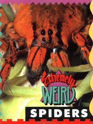 Download Extremely Weird Spiders (Extremely Weird)