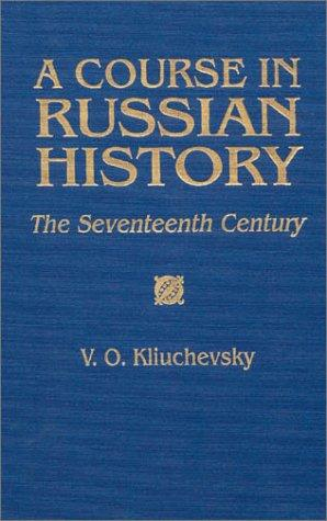Download A course in Russian history–the seventeenth century