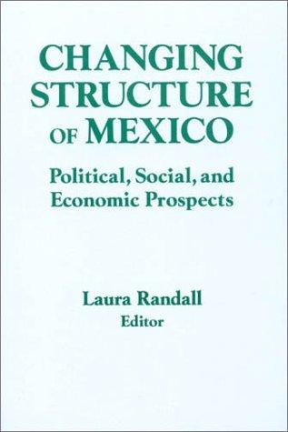Download The Changing Structure of Mexico