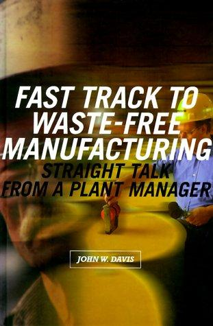 Download Fast Track to Waste-Free Manufacturing