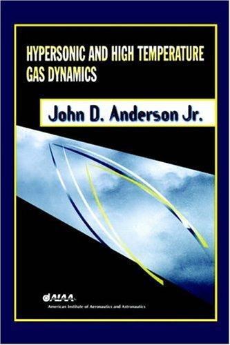 Download Hypersonic and High Temperature Gas Dynamics