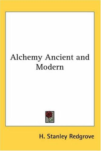 Download Alchemy Ancient and Modern
