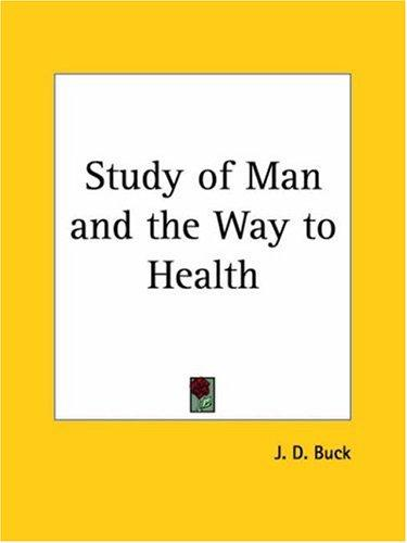 Download Study of Man and the Way to Health