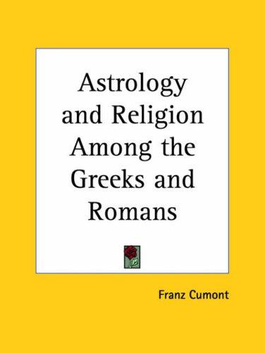 Download Astrology and Religion Among the Greeks and Romans