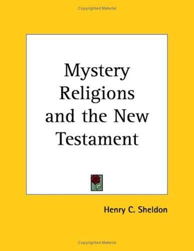 Mystery Religions and the New Testament