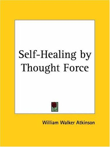 Download Self-Healing by Thought Force