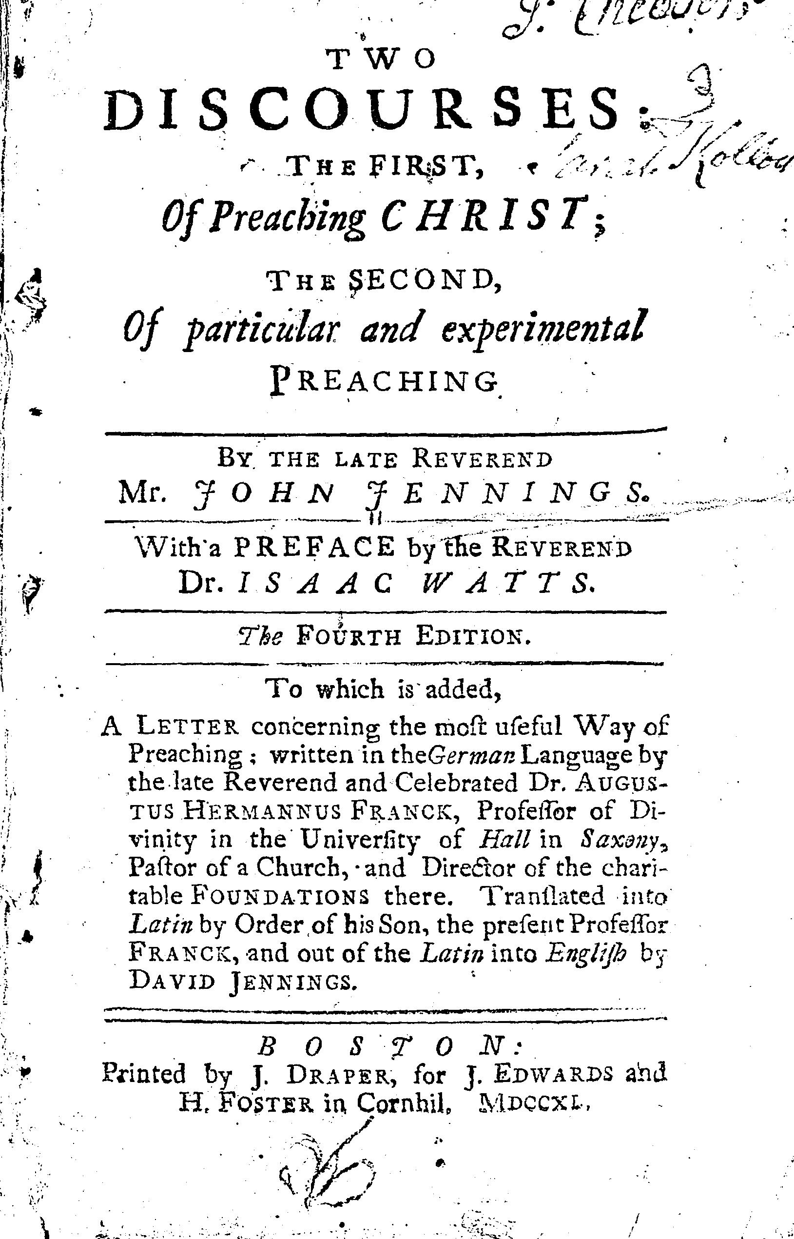 Cover of: Two discourses : the first, of preaching Christ; the second, of particular and experimental preaching