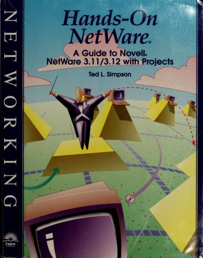 Hands-on NetWare by Ted L. Simpson