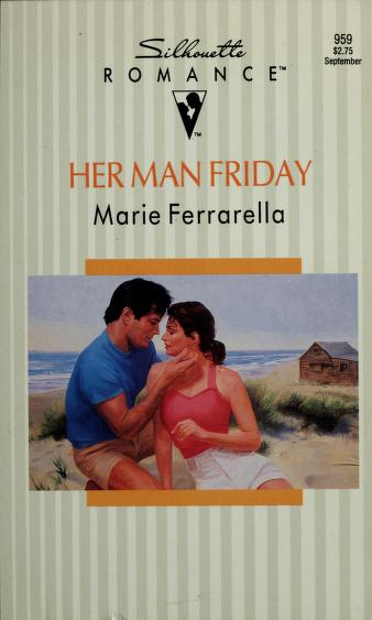 Cover of: Her Man Friday | Marie Ferrarella