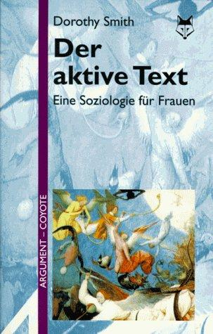 Der aktive Text by Dorothy E. Smith
