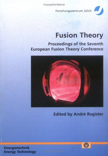 Fusion theory by European Fusion Theory Conference (7th 1997 Jülich, Germany)