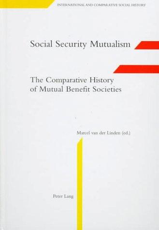 Social security mutualism by Marcel van der Linden
