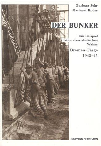 Der Bunker by Barbara Johr
