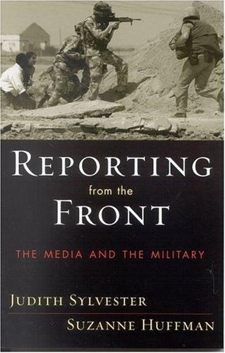 Reporting from the Front by Suzanne Huffman