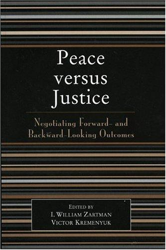 Peace versus justice by I. William Zartman
