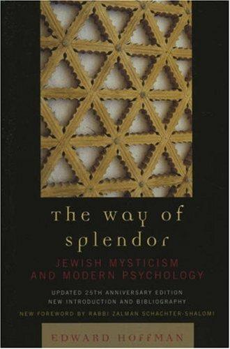 The Way of Splendor, updated 25th Anniversary Edition by Hoffman Edward, Edward Hoffman