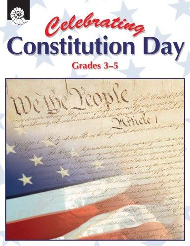 Celebrating Constitution Day Gr. 3-5 by M.M. and Kristi Pikiewicz Garth Sundem