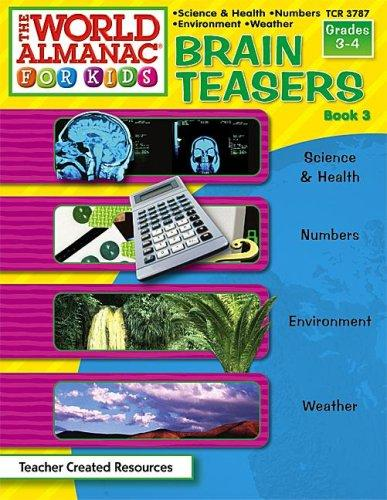 Brain Teasers from The World Almanac(R) for Kids, Book 3 (Brain Teasers)