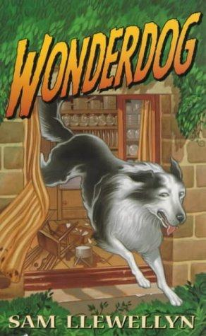 Wonder Dog by Sam Llewellyn