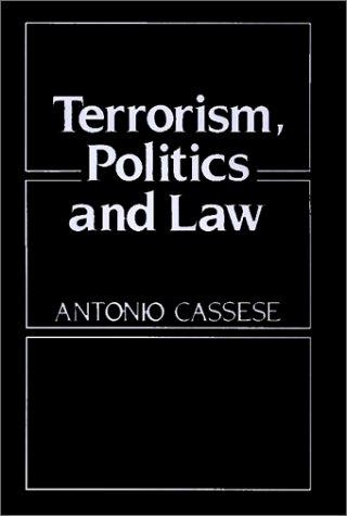 Terrorism, politics, and law