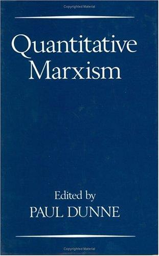 Quantitative Marxism by edited by Paul Dunne.
