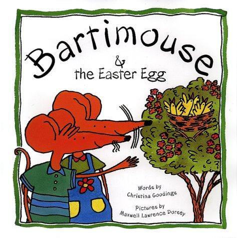 Bartimouse and the Easter egg by Christina Goodings