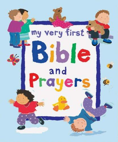 My Very First Bible and Prayers by Lois Rock