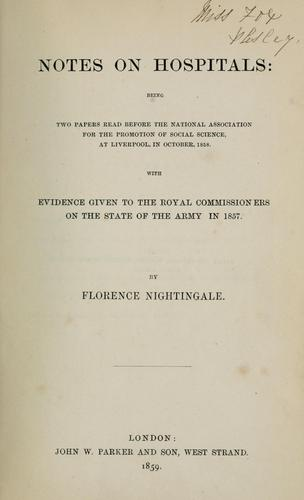 Notes on hospitals by Florence Nightingale