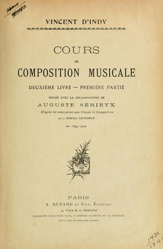 Cours de composition musicale by Vincent d' Indy