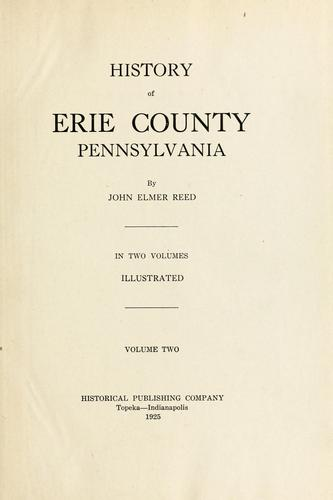 History of Erie County, Pennsylvania by John Elmer Reed