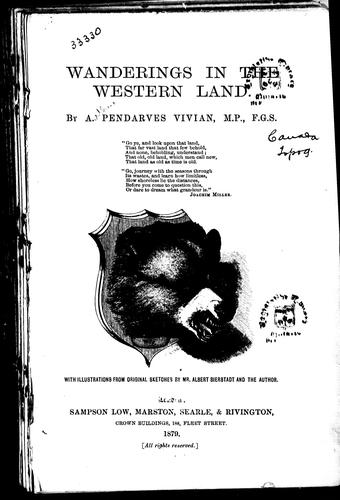 Wanderings in the western land by A. Pendarves Vivian