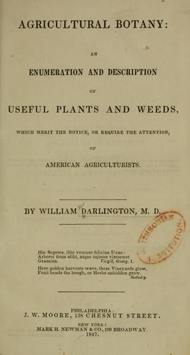 Agricultural botany by William Darlington