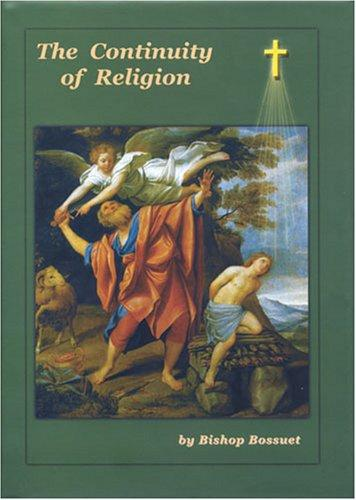The Continuity of Religion by Jacques Bénigne Bossuet