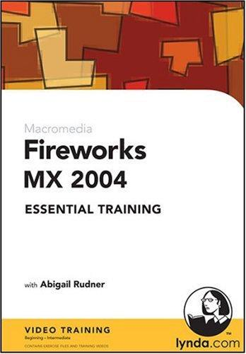Fireworks MX 2004 Essential Training by Abigail Rudner