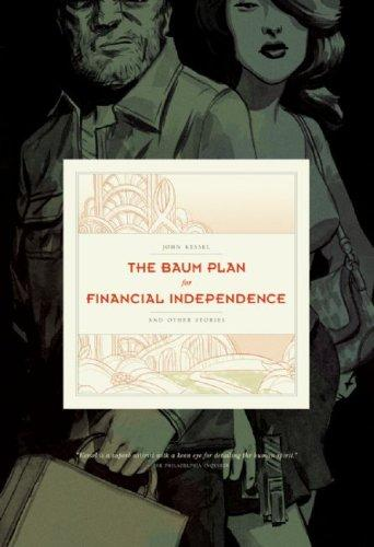 Baum Plan for Financial Independence by John Kessel